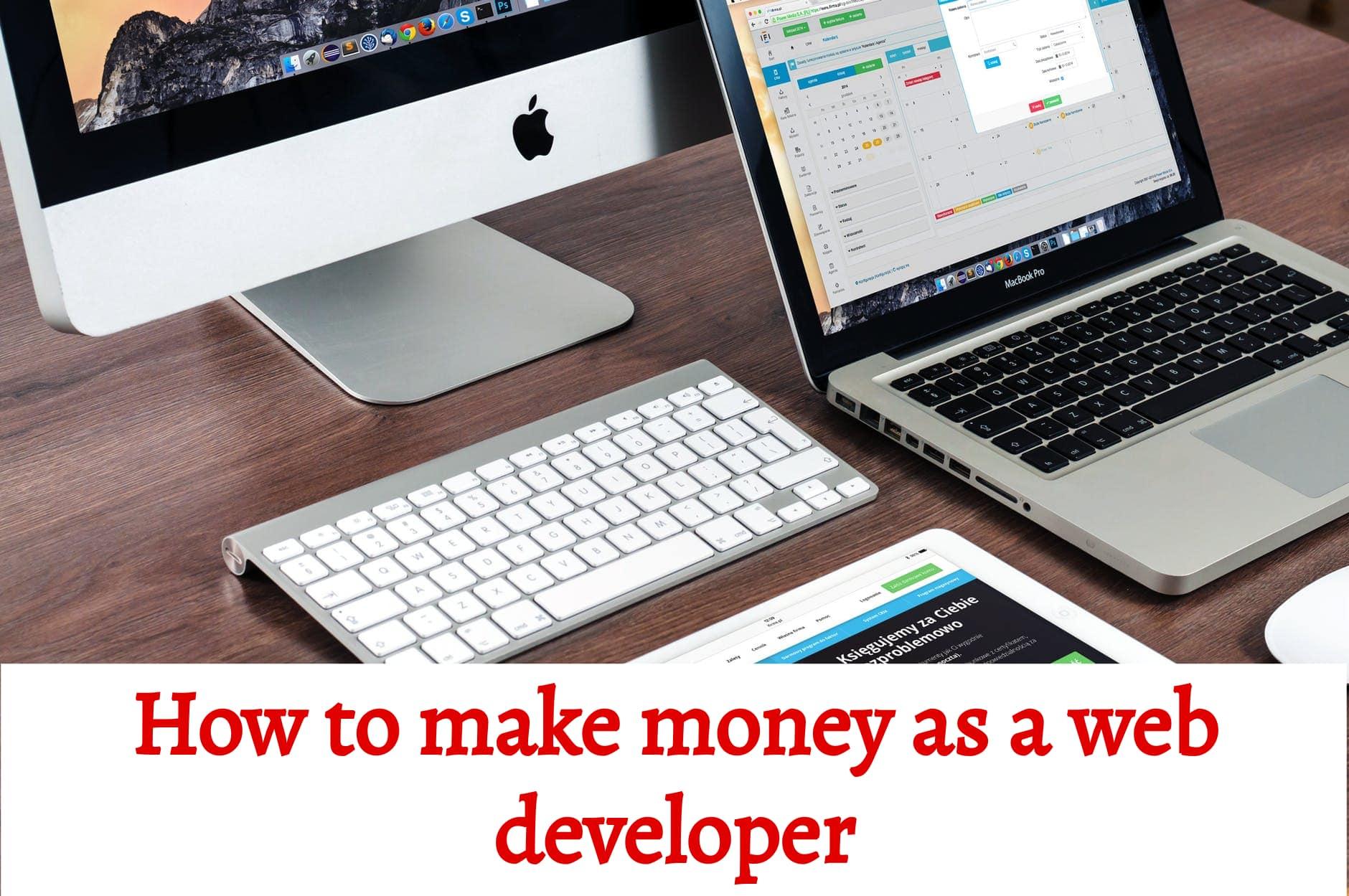 how to make money as a web developer